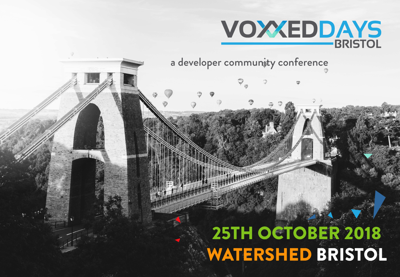Voxxed Days Bristol 2018 coming to Watershed in October