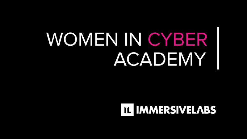 Women In Cyber Academy partners with Immersive Labs