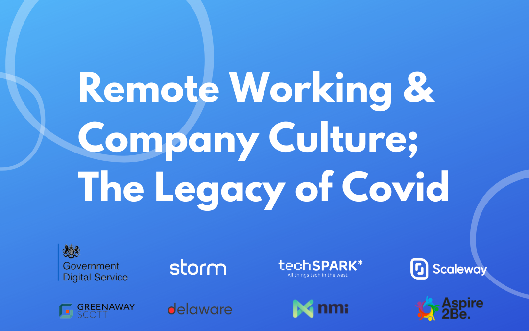 Remote Working & Company Culture; The Legacy of Covid