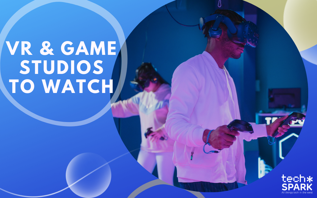 Exciting VR and gaming studios to watch in the South West