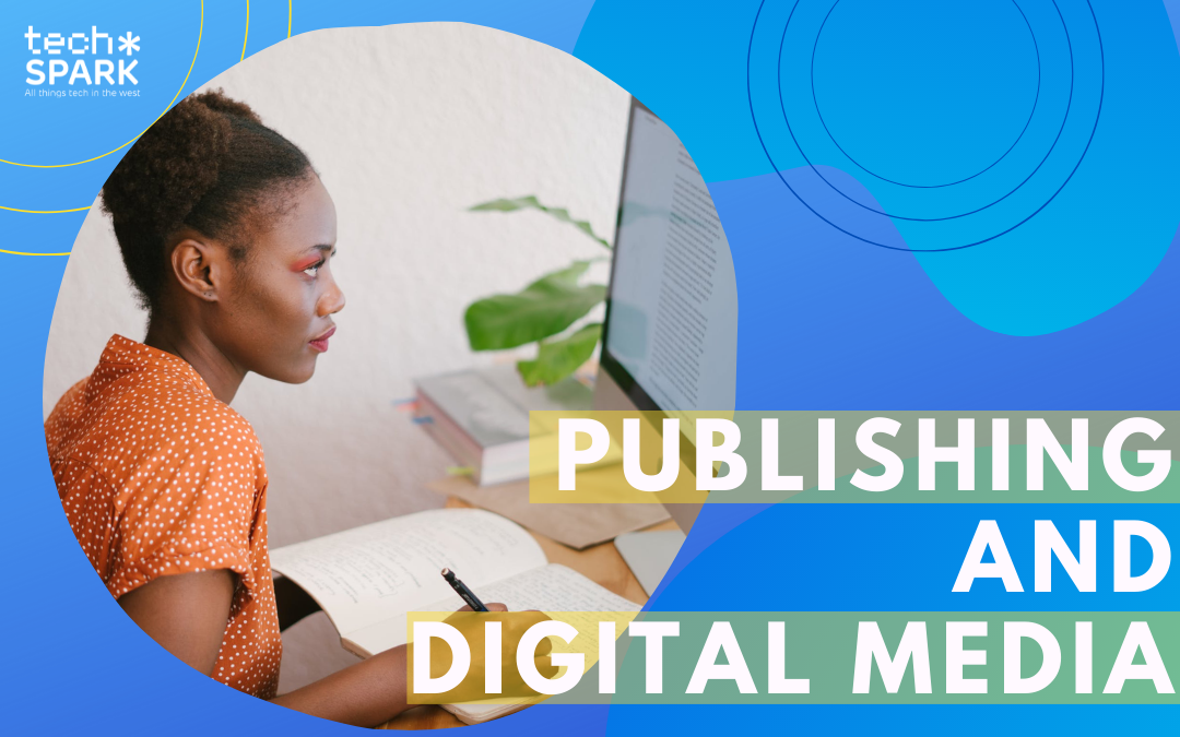 Digital media and publishing houses to know about it in the South West