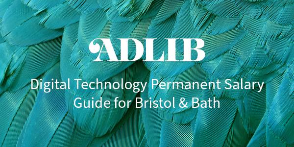 Digital Technology Permanent Salary Guide for Bristol & Bath