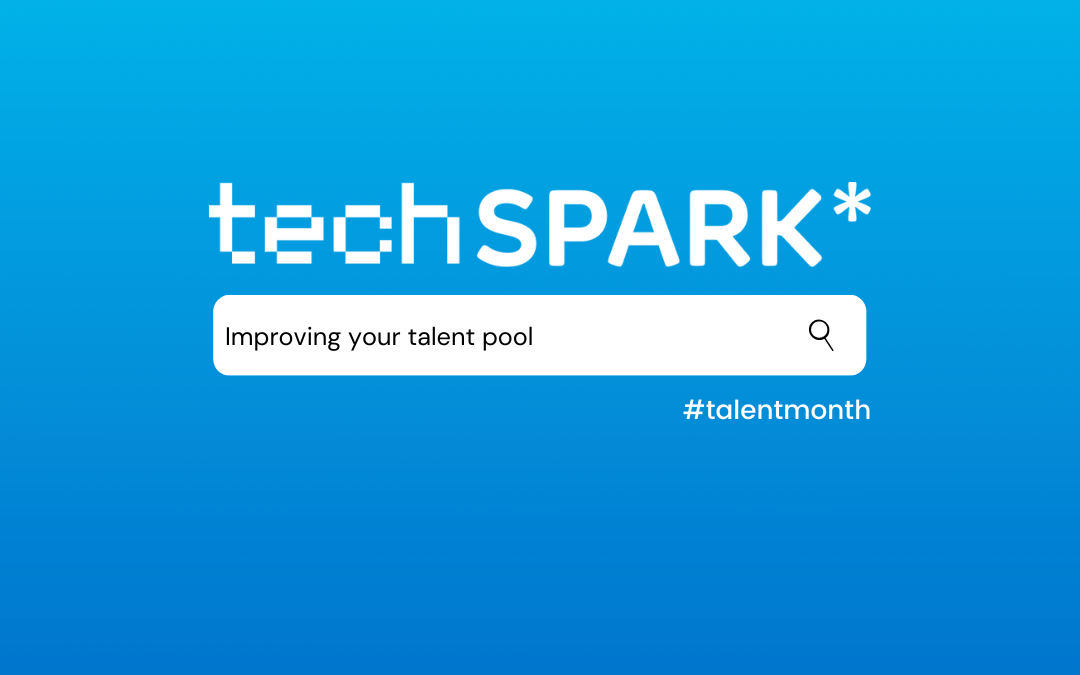 5 ways TechSPARK can improve your Talent Pool!