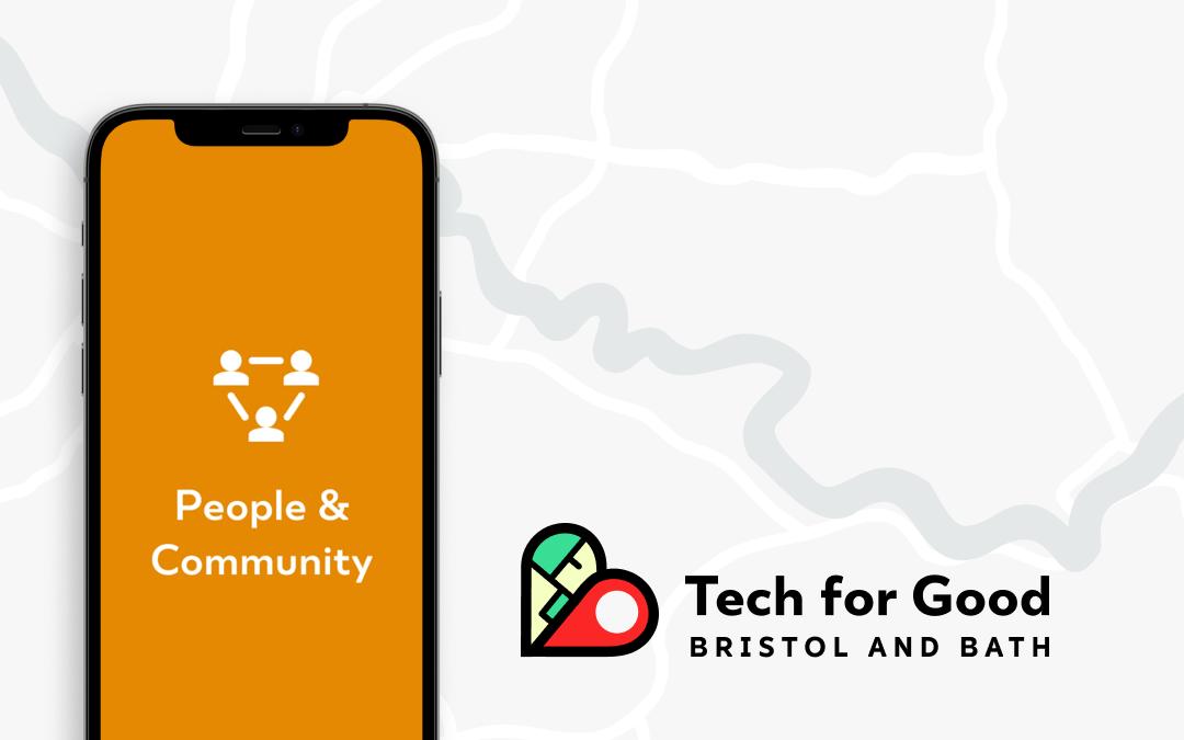 Tech for Good Bristol & Bath: People & Community